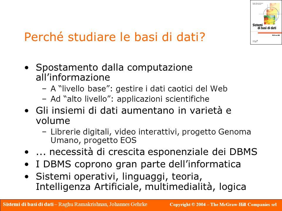 Perché studiare le basi di dati