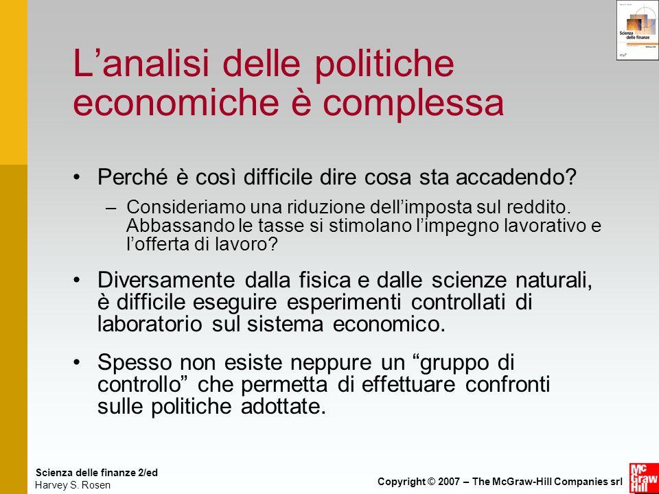 L'analisi delle politiche economiche è complessa
