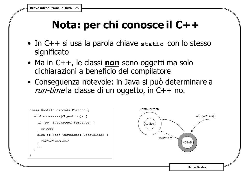 Nota: per chi conosce il C++