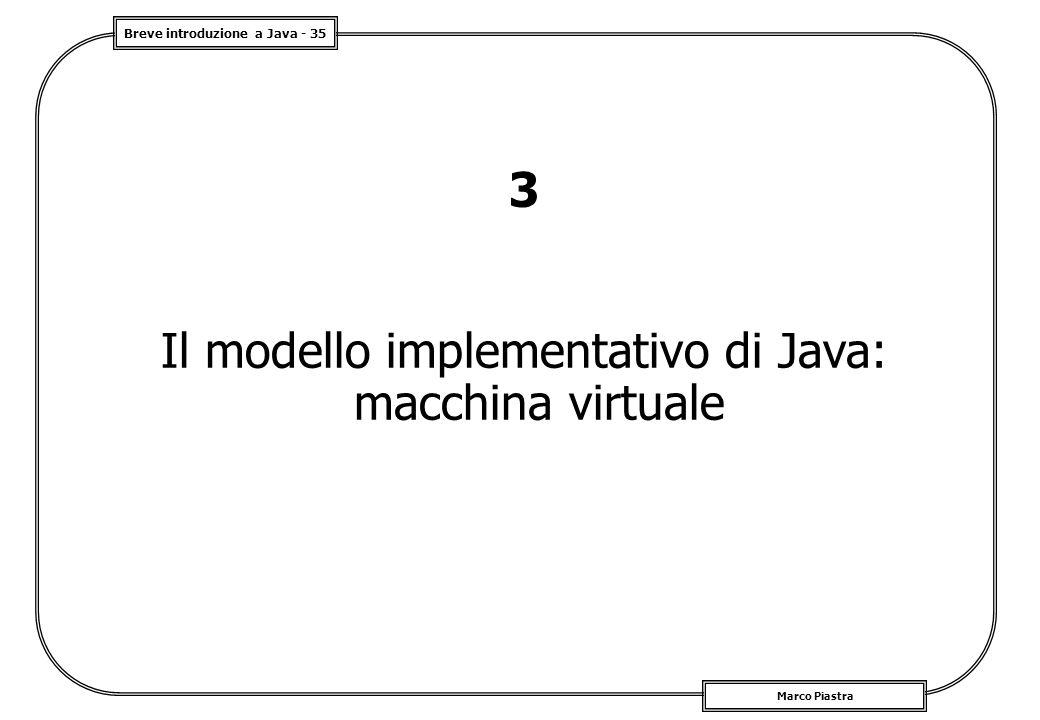 Il modello implementativo di Java: macchina virtuale