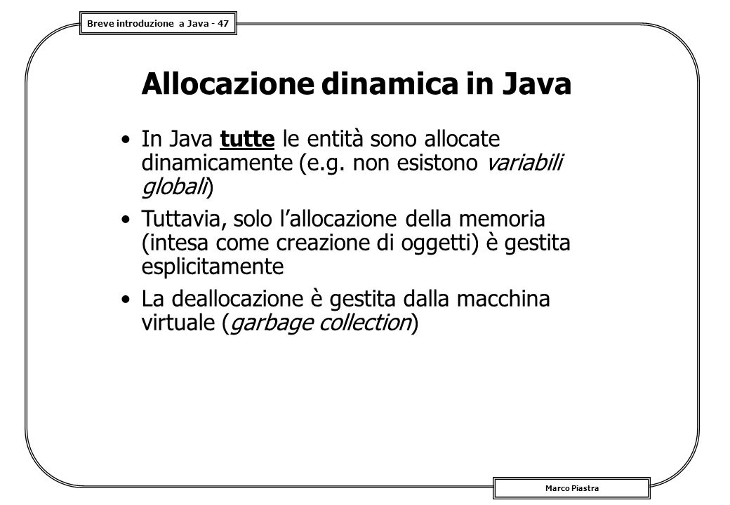 Allocazione dinamica in Java