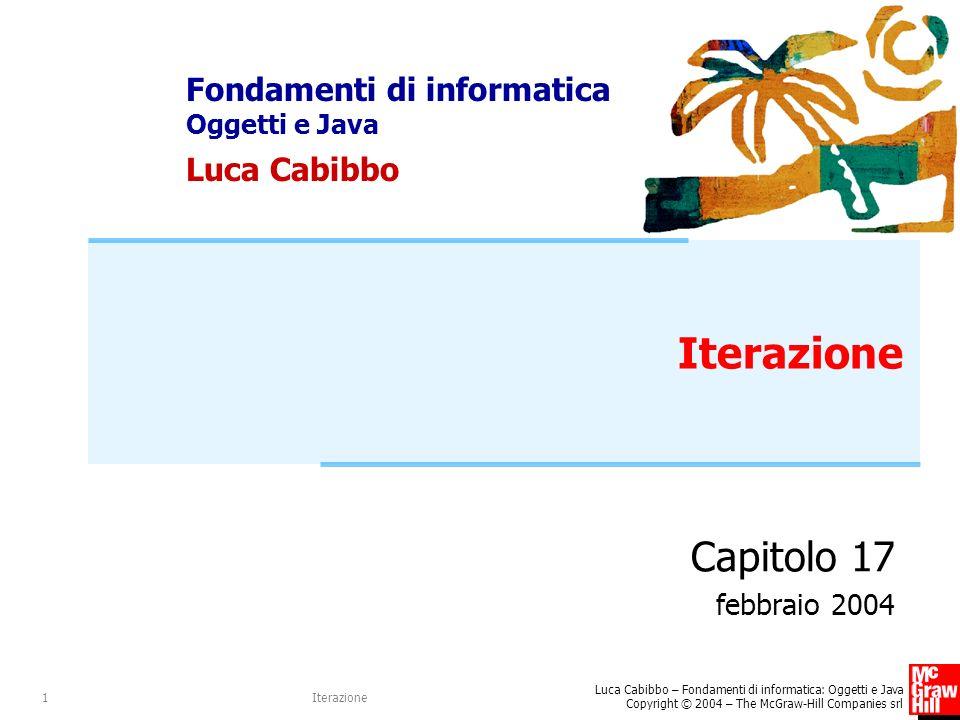 Iterazione Capitolo 17 febbraio 2004 Iterazione