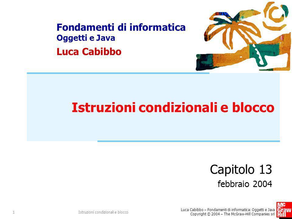 Istruzioni condizionali e blocco