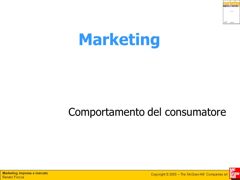 Marketing Comportamento del consumatore