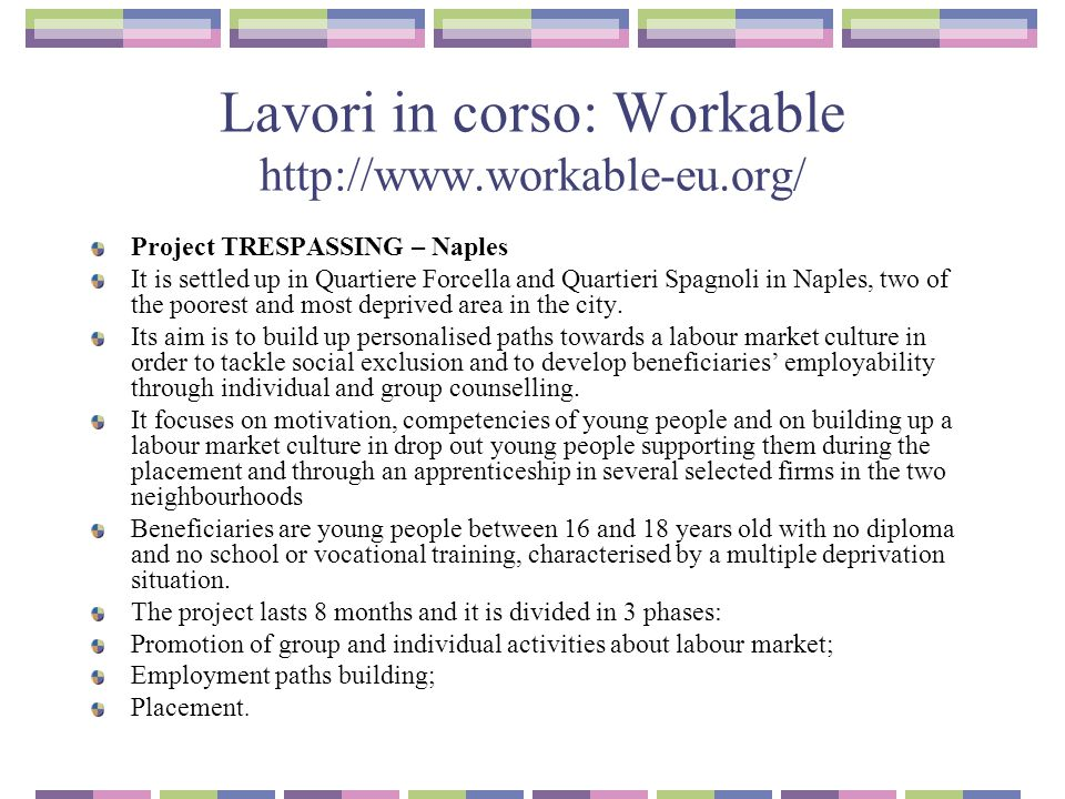 Lavori in corso: Workable http://www.workable-eu.org/