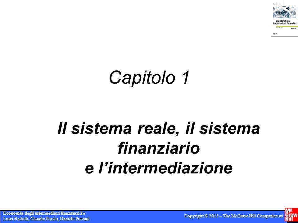 Il sistema reale, il sistema finanziario e l'intermediazione