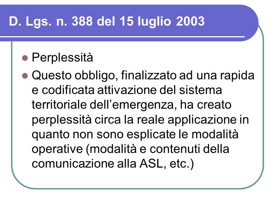 D. Lgs. n. 388 del 15 luglio 2003 Perplessità