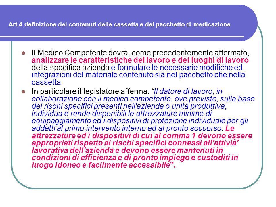 Art.4 definizione dei contenuti della cassetta e del pacchetto di medicazione