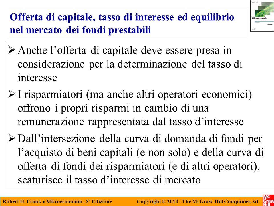 Offerta di capitale, tasso di interesse ed equilibrio nel mercato dei fondi prestabili