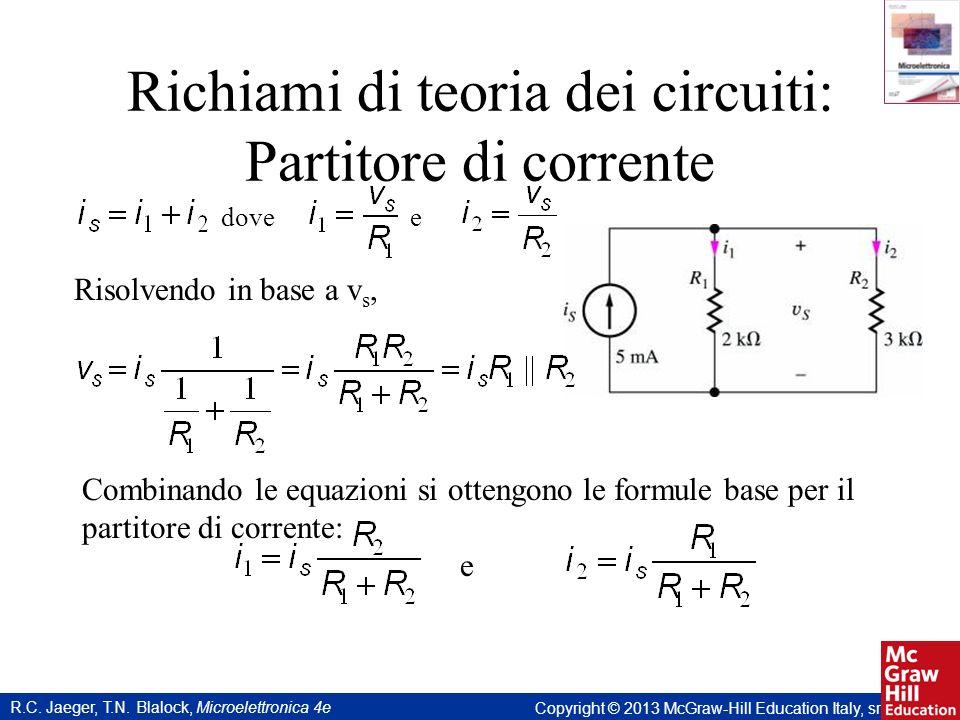 Richiami di teoria dei circuiti: Partitore di corrente