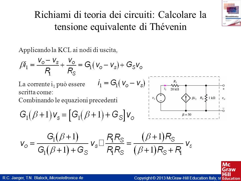 Richiami di teoria dei circuiti: Calcolare la tensione equivalente di Thévenin