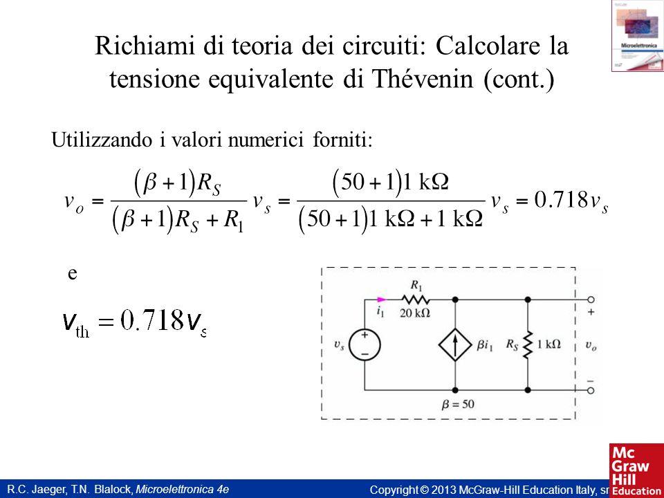 Richiami di teoria dei circuiti: Calcolare la tensione equivalente di Thévenin (cont.)