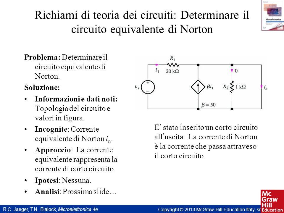 Richiami di teoria dei circuiti: Determinare il circuito equivalente di Norton