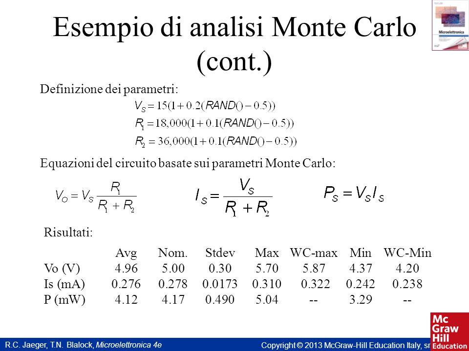 Esempio di analisi Monte Carlo (cont.)