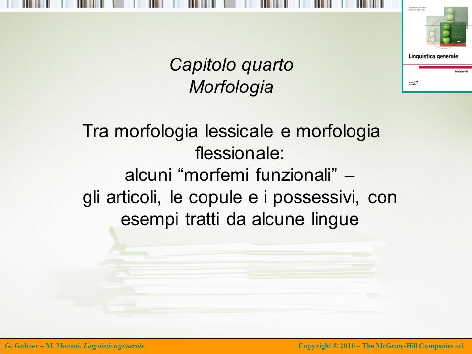 Capitolo quarto Morfologia.
