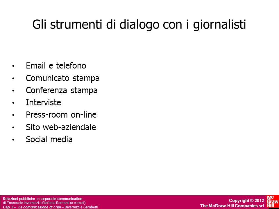 Gli strumenti di dialogo con i giornalisti