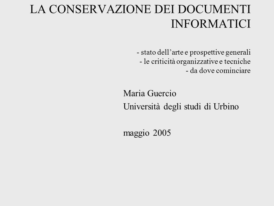 Maria Guercio Università degli studi di Urbino maggio 2005