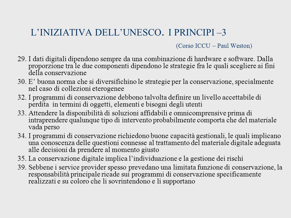 L'INIZIATIVA DELL'UNESCO. I PRINCIPI –3 (Corso ICCU – Paul Weston)