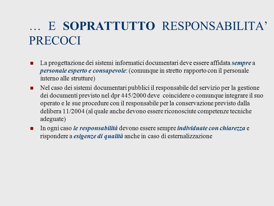 … E SOPRATTUTTO RESPONSABILITA' PRECOCI