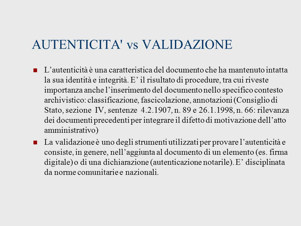 AUTENTICITA vs VALIDAZIONE