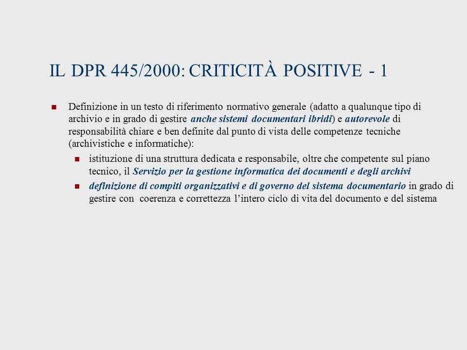 IL DPR 445/2000: CRITICITÀ POSITIVE - 1