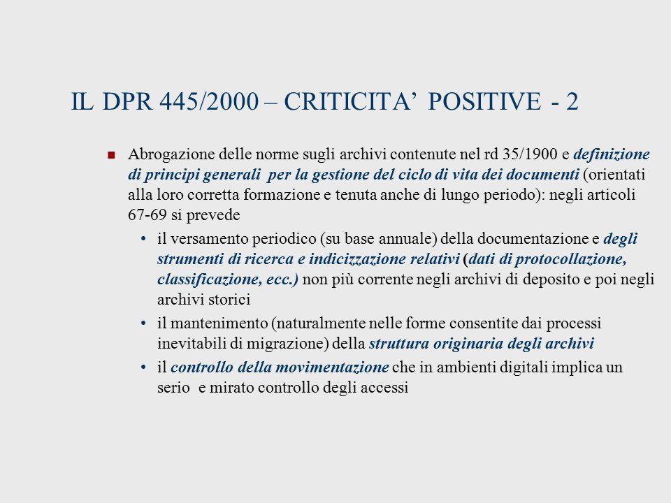IL DPR 445/2000 – CRITICITA' POSITIVE - 2