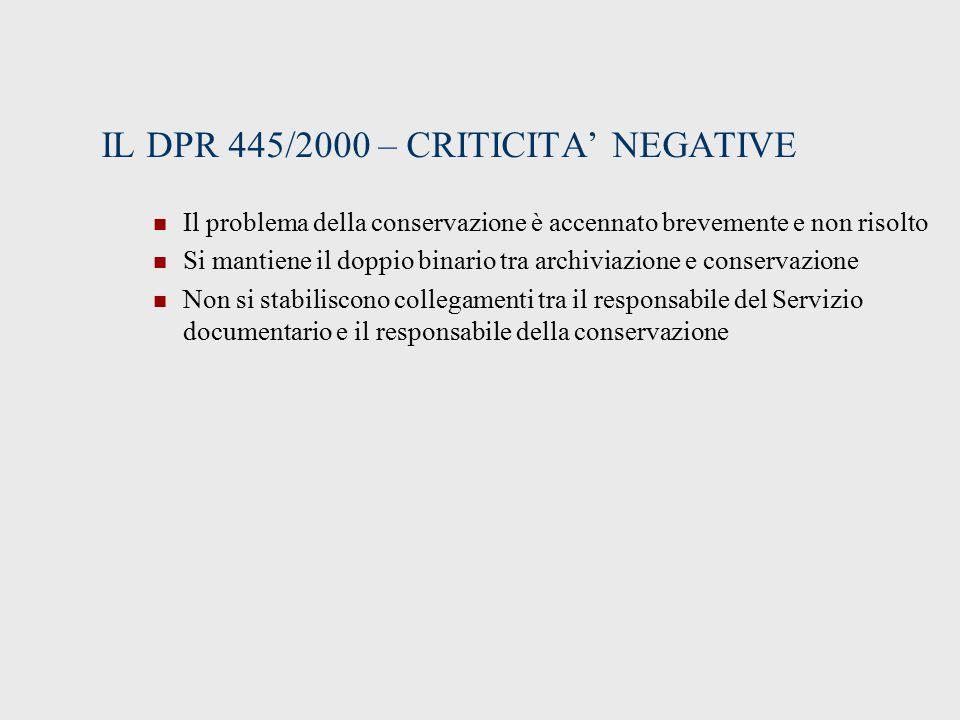 IL DPR 445/2000 – CRITICITA' NEGATIVE