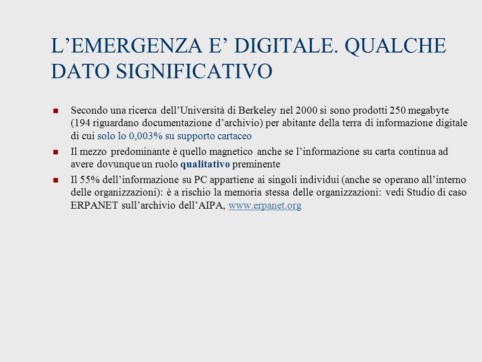 L'EMERGENZA E' DIGITALE. QUALCHE DATO SIGNIFICATIVO