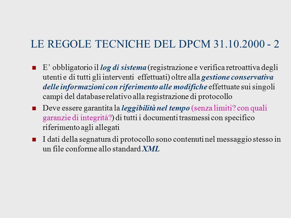 LE REGOLE TECNICHE DEL DPCM 31.10.2000 - 2