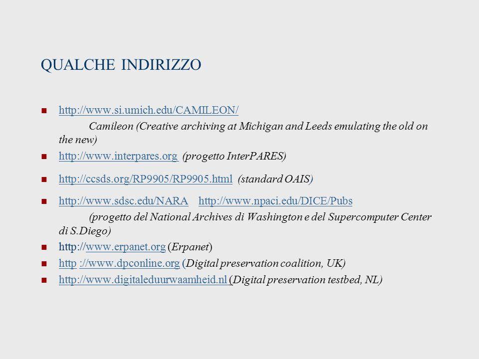 QUALCHE INDIRIZZO http://www.si.umich.edu/CAMILEON/