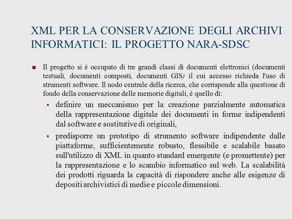 XML PER LA CONSERVAZIONE DEGLI ARCHIVI INFORMATICI: IL PROGETTO NARA-SDSC