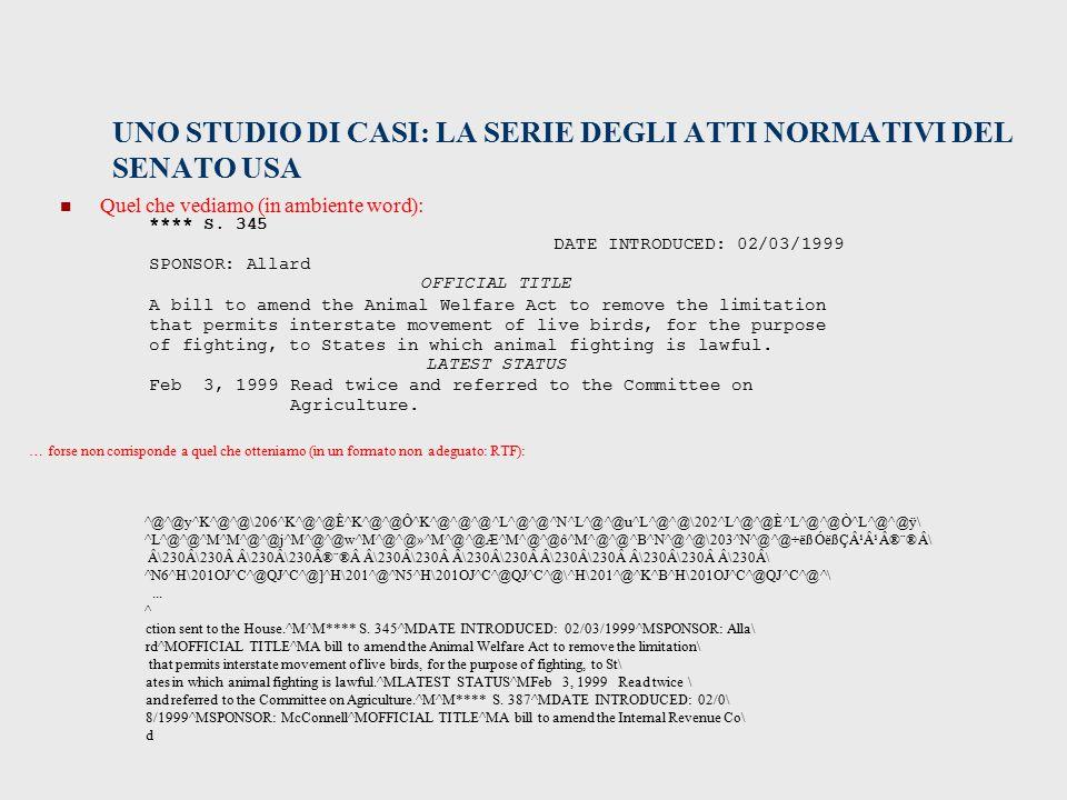 UNO STUDIO DI CASI: LA SERIE DEGLI ATTI NORMATIVI DEL SENATO USA