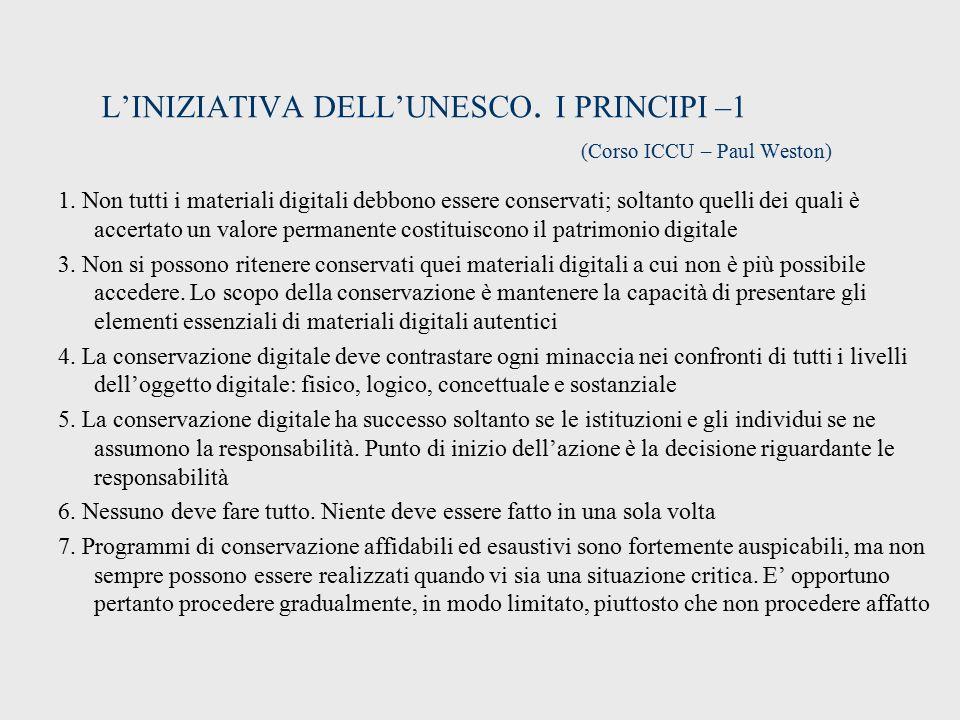 L'INIZIATIVA DELL'UNESCO. I PRINCIPI –1 (Corso ICCU – Paul Weston)