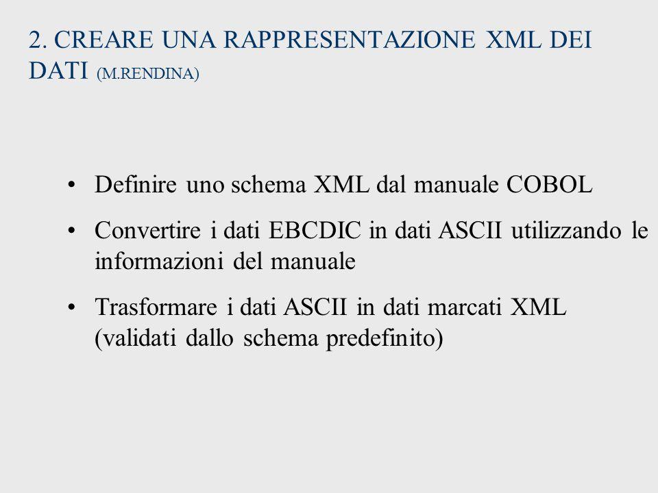 2. CREARE UNA RAPPRESENTAZIONE XML DEI DATI (M.RENDINA)