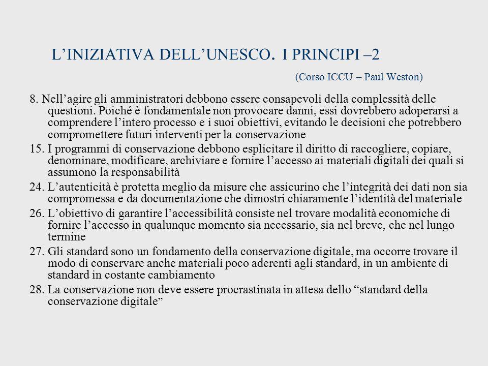 L'INIZIATIVA DELL'UNESCO. I PRINCIPI –2 (Corso ICCU – Paul Weston)