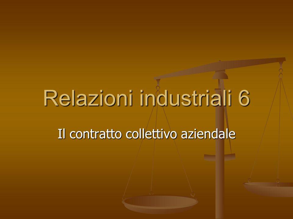 Relazioni industriali 6