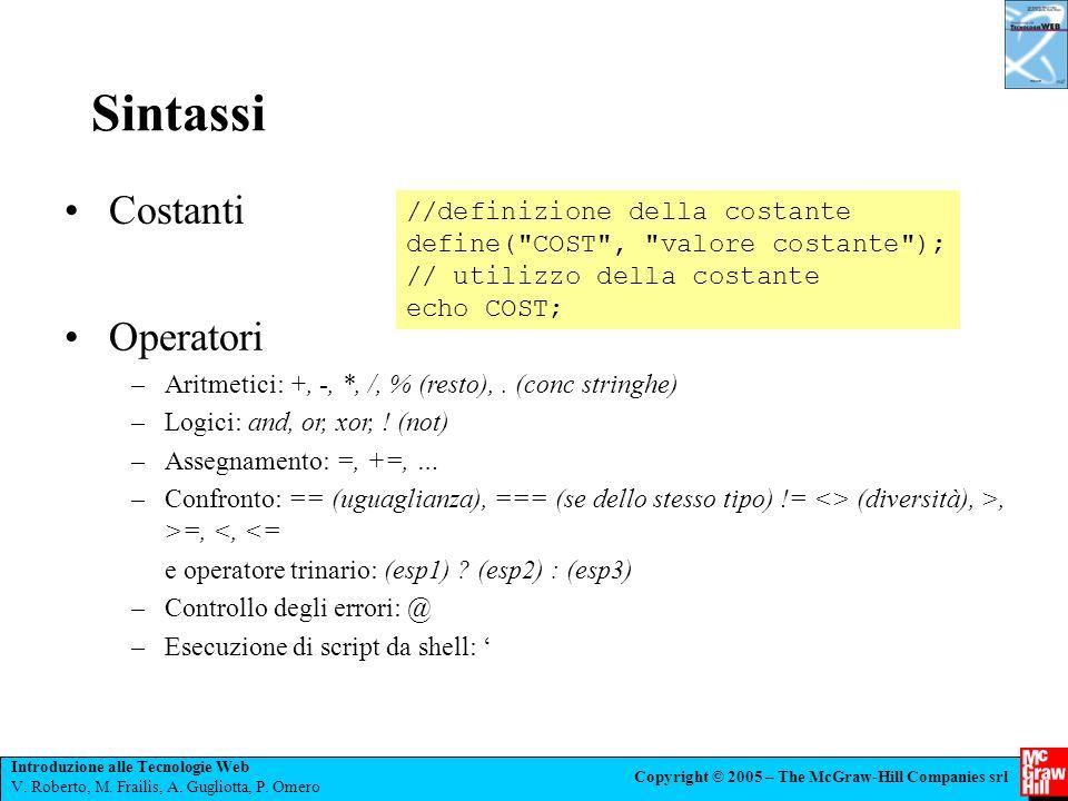 Sintassi Costanti Operatori //definizione della costante