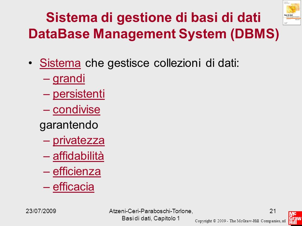 Sistema di gestione di basi di dati DataBase Management System (DBMS)