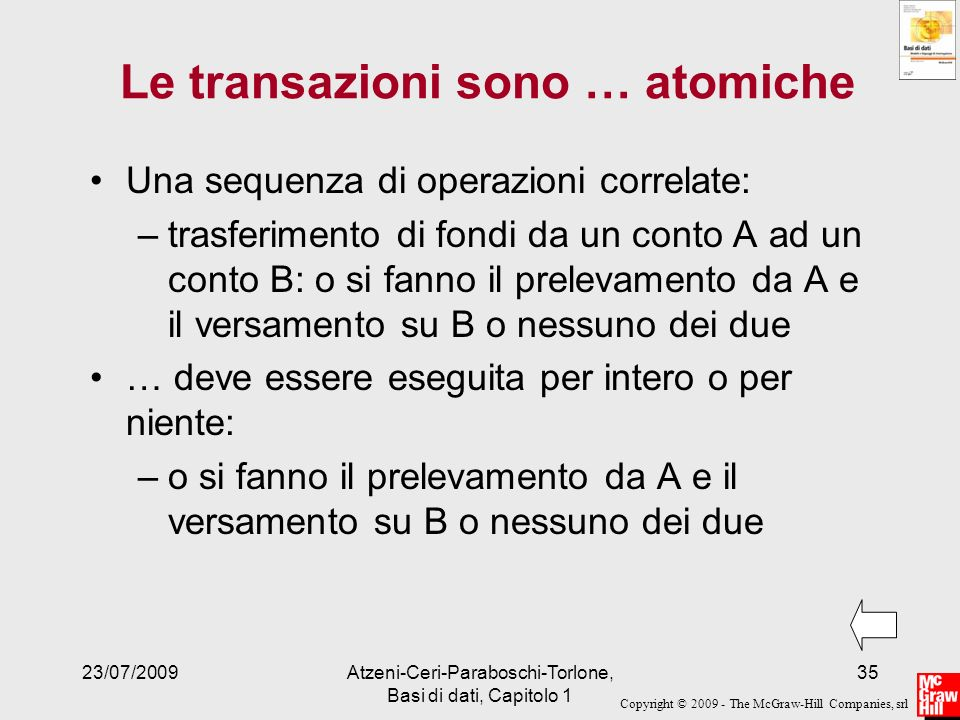 Le transazioni sono … atomiche