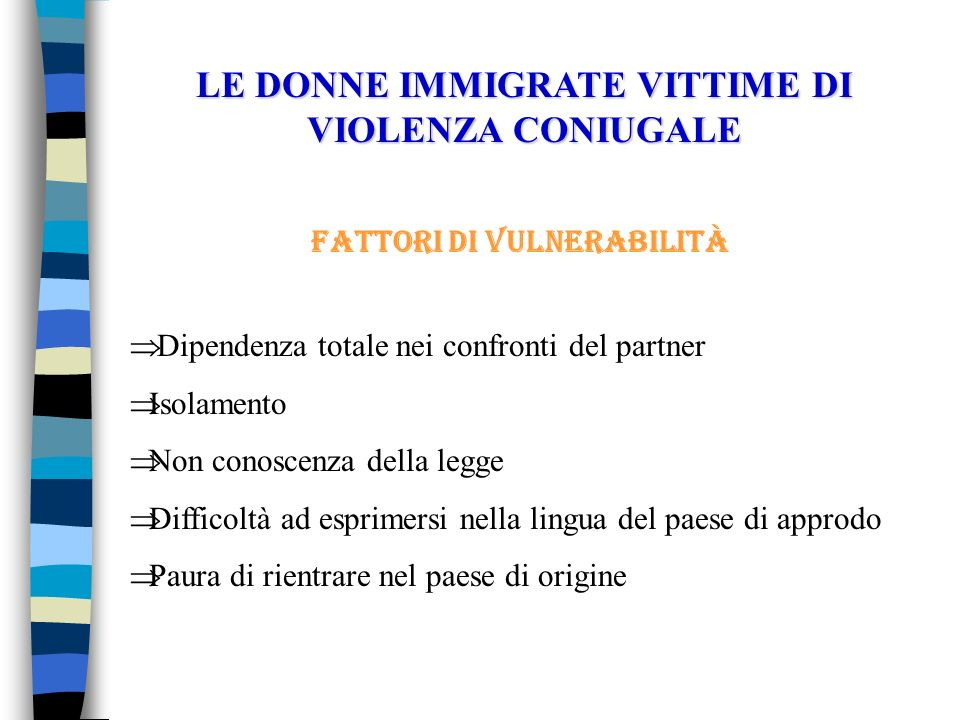 LE DONNE IMMIGRATE VITTIME DI VIOLENZA CONIUGALE