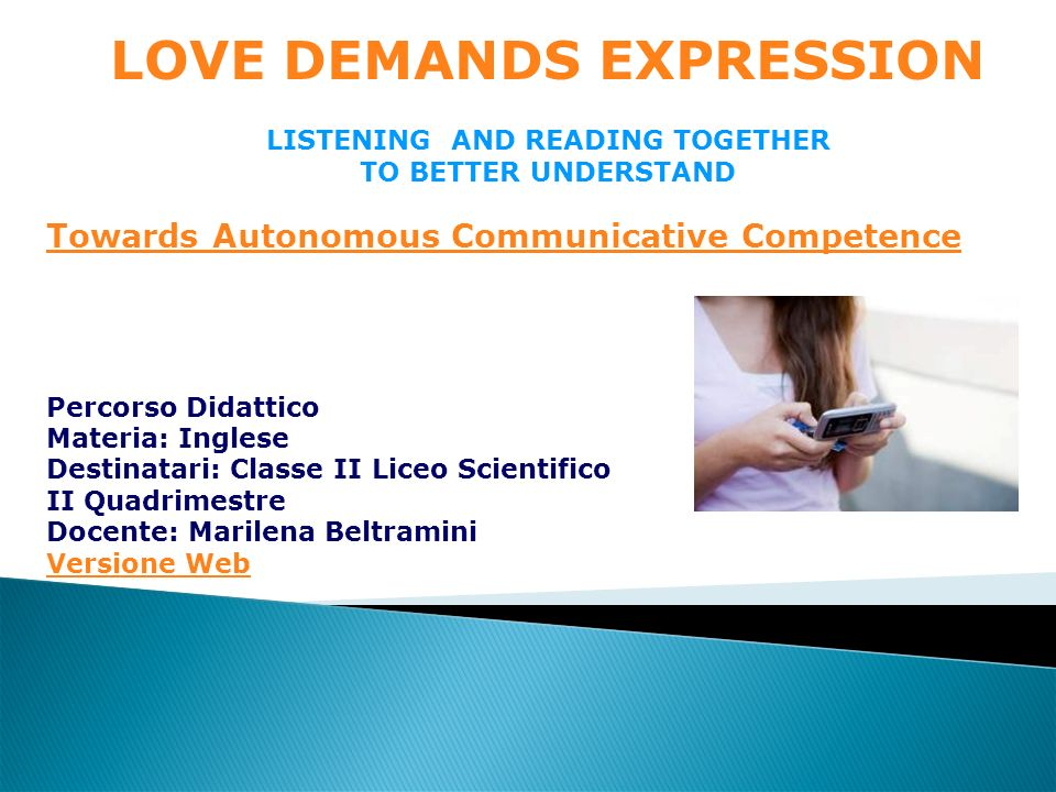 LOVE DEMANDS EXPRESSION LISTENING AND READING TOGETHER