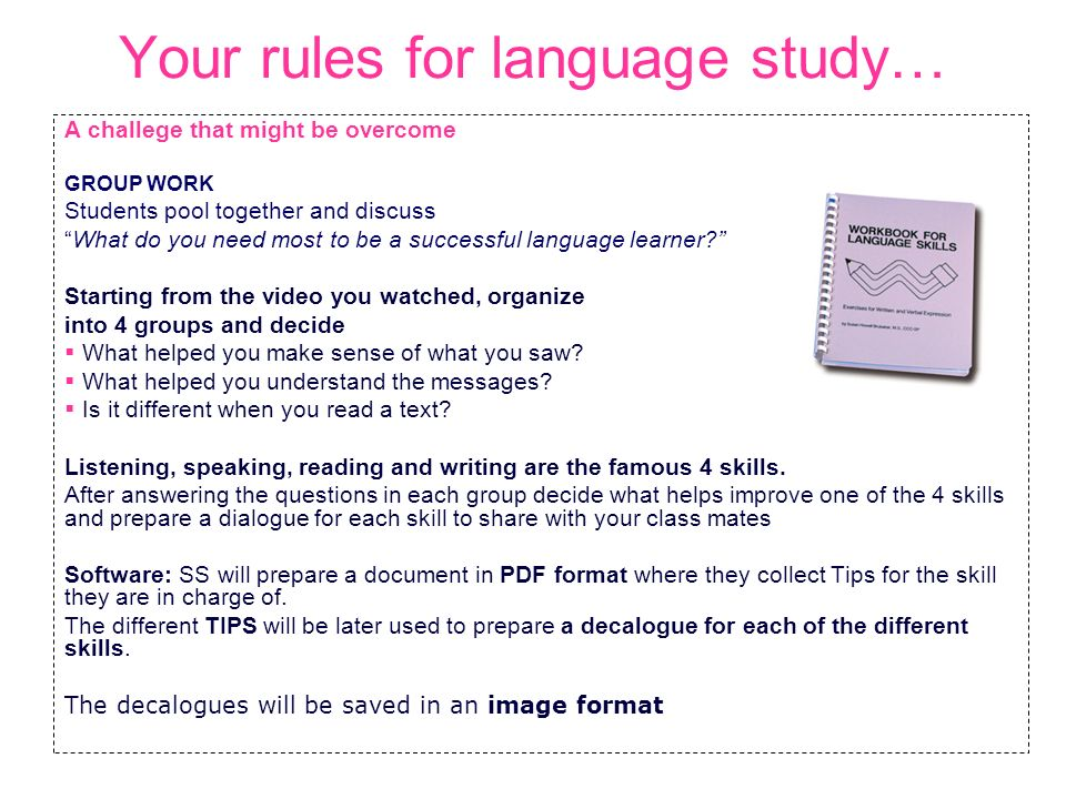 Your rules for language study…