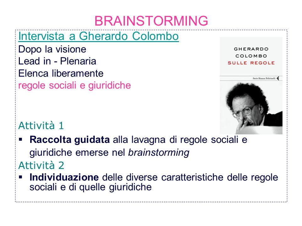 BRAINSTORMING Intervista a Gherardo Colombo Dopo la visione