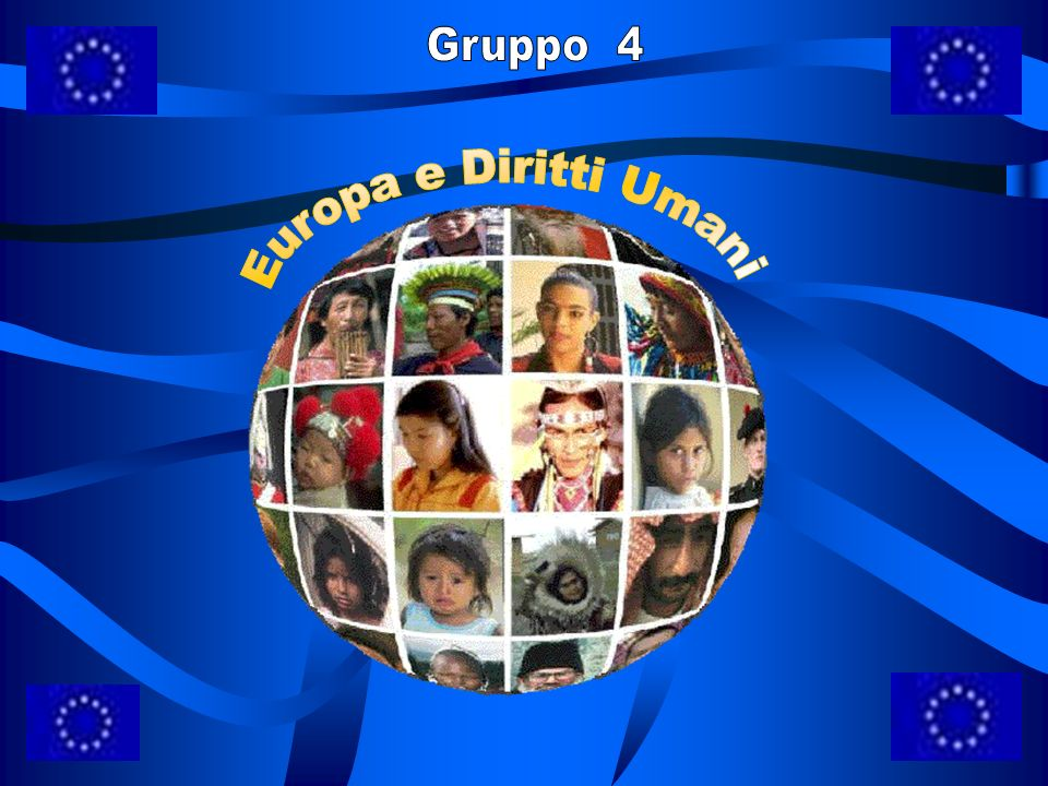 Gruppo 4 Europa e Diritti Umani