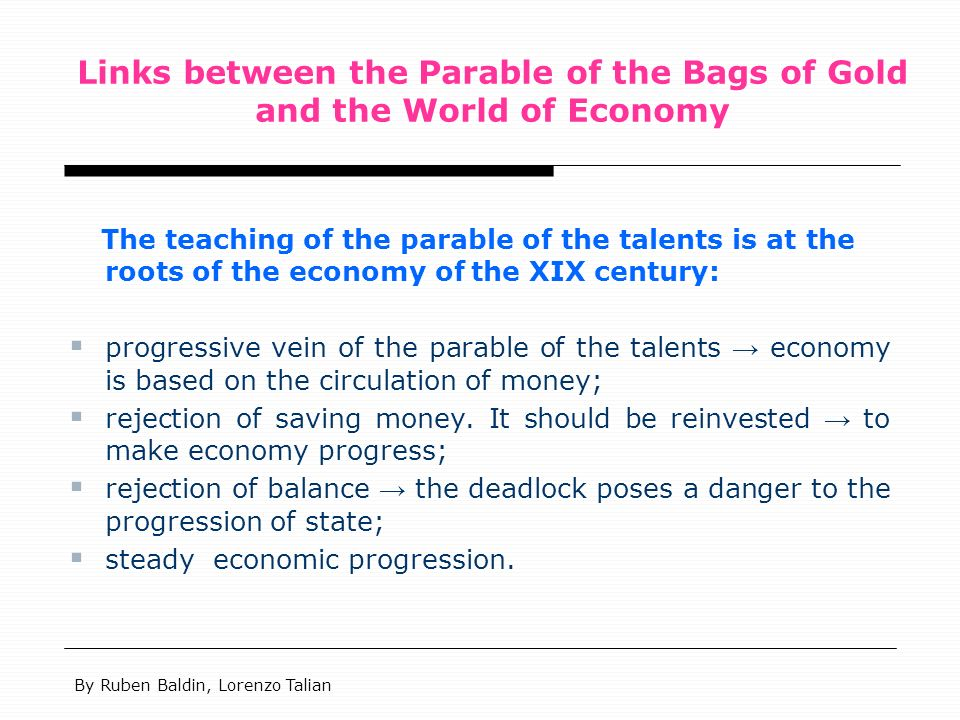 Links between the Parable of the Bags of Gold and the World of Economy