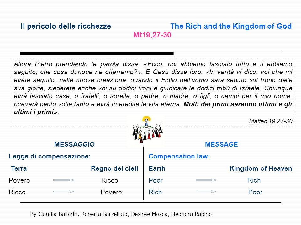 Il pericolo delle ricchezze The Rich and the Kingdom of God Mt19,27-30