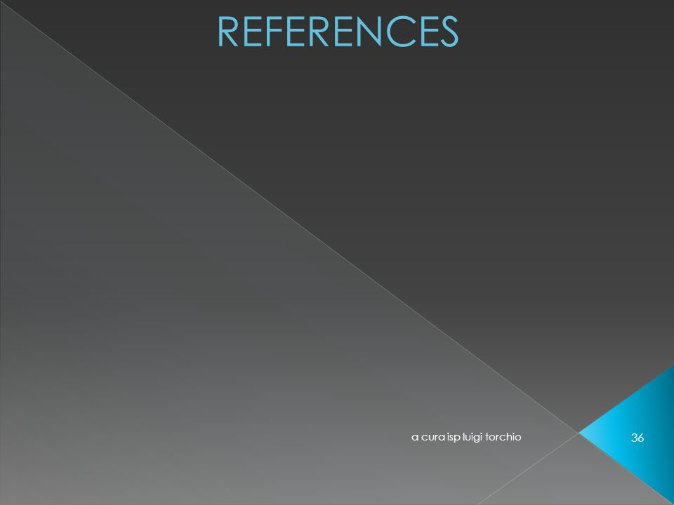 REFERENCES a cura isp luigi torchio