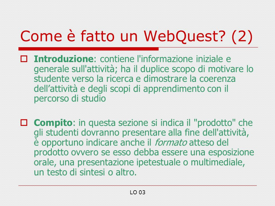 Come è fatto un WebQuest (2)