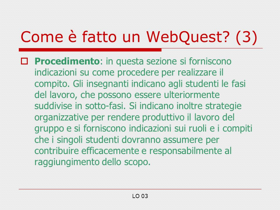 Come è fatto un WebQuest (3)