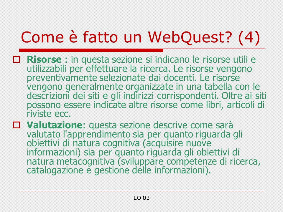 Come è fatto un WebQuest (4)